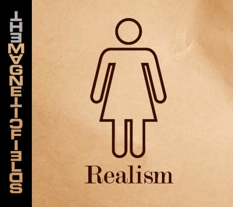 Few moments stand out from The Magnetic Fields' lazy, nondescript 'Realism'