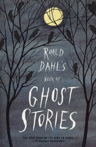 """Roald Dahl's Book of Ghost Stories"""
